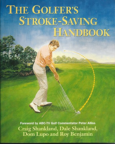 9780060976224: The Golfer's Stroke-Saving Handbook