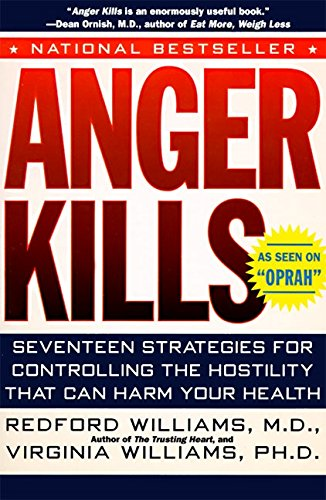 9780060976231: Anger Kills: Seventeen Strategies for Controlling the Hostility That Can Harm Your Health