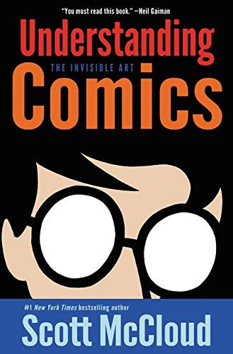 9780060976255: Understanding Comics: The Invisible Art