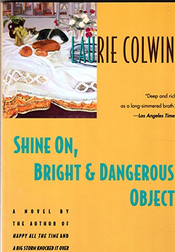 9780060976323: Shine On, Bright and Dangerous Object