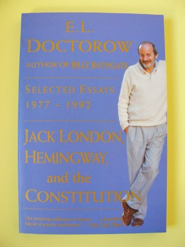 9780060976361: Jack London, Hemingway, and the Constitution: Selected Essays, 1977-1992