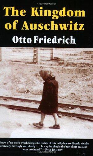 9780060976408: The Kingdom of Auschwitz: 1940-1945
