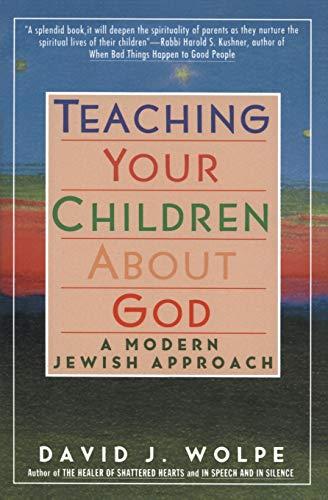 9780060976477: Teaching Your Children About God: A Modern Jewish Approach