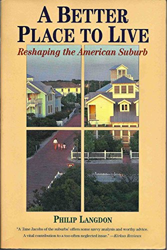 9780060976613: A Better Place to Live: Reshaping the American Suburb