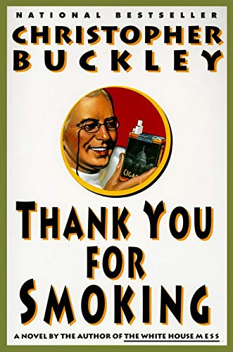 9780060976620: Thank You for Smoking