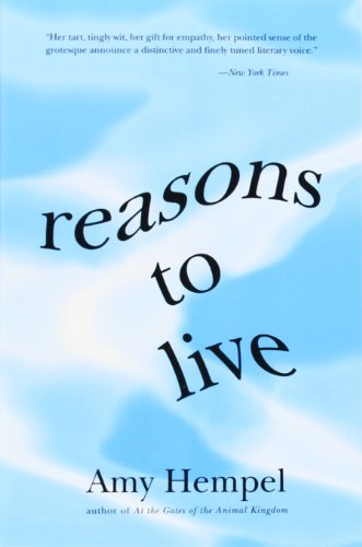 Reasons to Live (0060976721) by Hempel, Amy