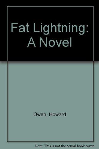 9780060976767: Fat Lightning: A Novel