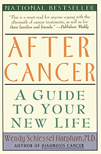 9780060976781: After Cancer: A Guide to Your New Life