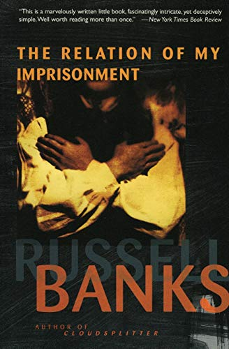 9780060976804: Relation of My Imprisonment: A Fiction