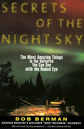 9780060976873: Secrets of the Night Sky: Most Amazing Things in the Universe You Can See with the Naked Eye, The