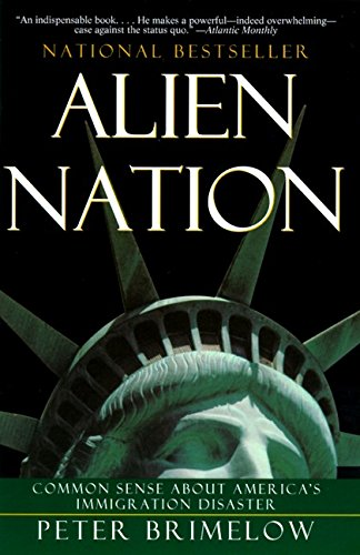9780060976910: Alien Nation: Common Sense About America'a Immigration Disaster