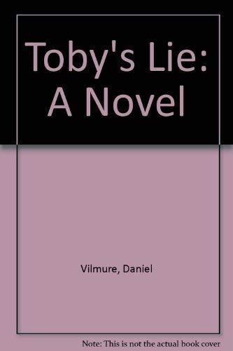 9780060976941: Toby's Lie: A Novel