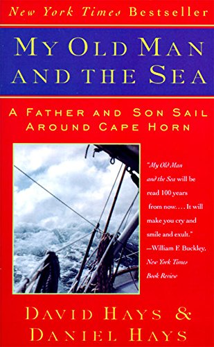9780060976965: My Old Man and the Sea: A Father and Son Sail around the Cape Horn