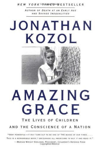 9780060976972: Amazing Grace: The Lives of Children and the Conscience of a Nation