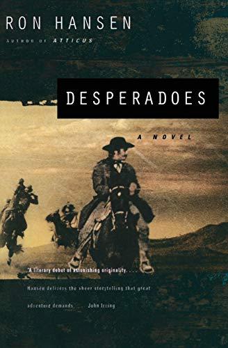 9780060976989: Desperadoes