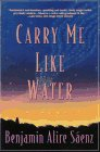 9780060977009: Carry Me Like Water: A Novel
