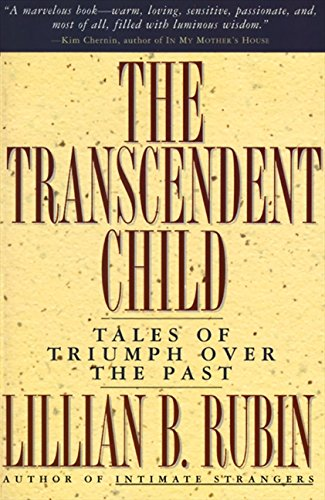 9780060977207: The Transcendent Child: Tales of Triumph Over the Past