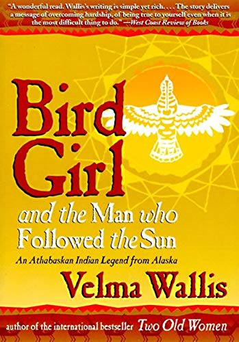 Bird Girl and the Man Who Followed the Sun: Wallis, Velma