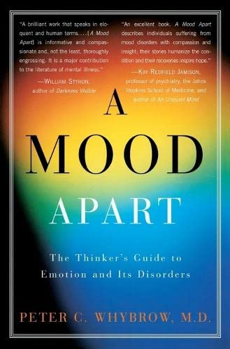 9780060977405: A Mood Apart: The Thinker's Guide to Emotion and Its Disorders
