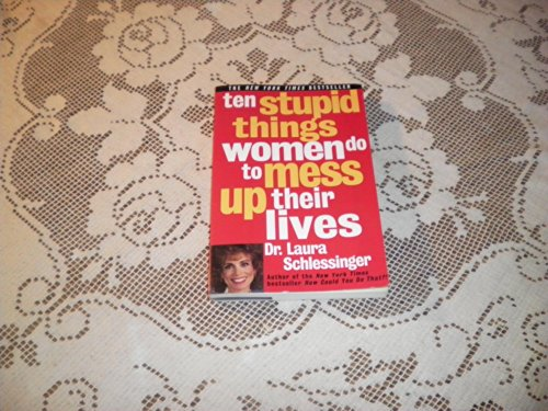 9780060977481: Ten Stupid Things Women Do