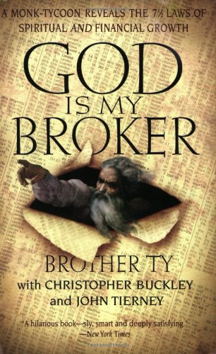 9780060977610: God Is My Broker: A Monk-Tycoon Reveals the 7 1/2 Laws of Spiritual and Financial Growth