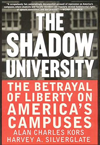 9780060977726: The Shadow University: The Betrayal Of Liberty On America's Campuses