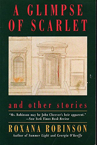 9780060981167: A Glimpse of Scarlet: And Other Stories