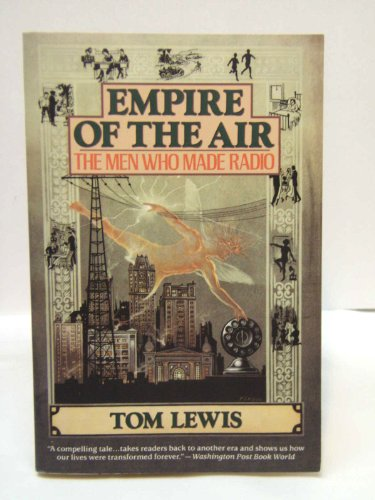 9780060981198: Empire of the Air: The Men Who Made Radio