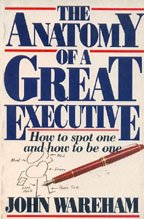9780060983000: The Anatomy of a Great Executive