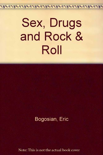9780060984014: Sex, Drugs and Rock & Roll