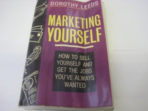 9780060984182: Marketing Yourself: The Ultimate Job Seeker's Guide
