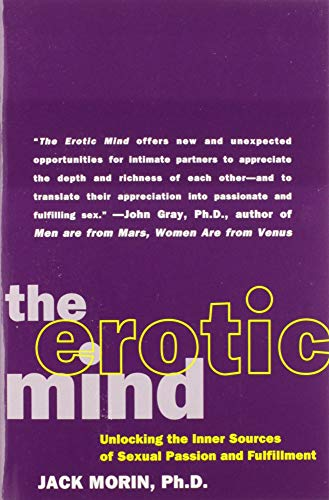 9780060984281: The Erotic Mind: Unlocking the Inner Sources of Passion and Fulfillment