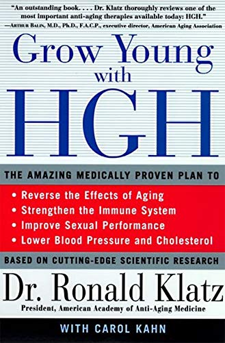 9780060984342: Grow Young with HGH: Amazing Medically Proven Plan to Reverse Aging
