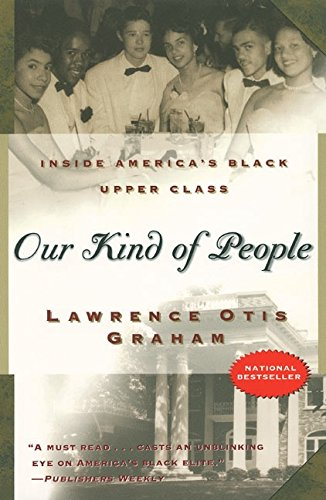 9780060984380: Our Kind of People: Inside America's Black Upper Class