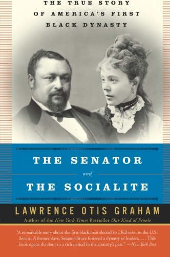 9780060985134: The Senator and the Socialite: The True Story of America's First Black Dynasty