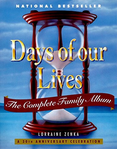 9780060987121: Days of Our Lives: Complete Family Album, The