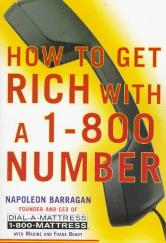 9780060987145: How to Get Rich With a 1-800 Number