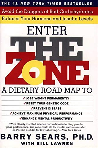 9780060987169: The Zone: A Revolutionary Life Plan to Put Your Body in Total Balance for Permanent Weight Loss, Higher Energy, a Happier State of Mind, a Healthier Heart