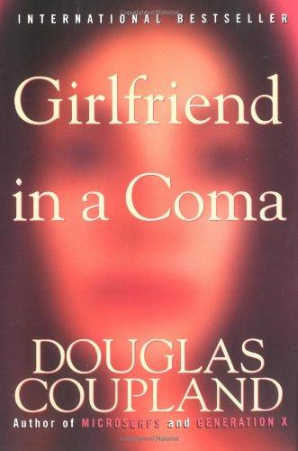 9780060987329: Girlfriend in a Coma