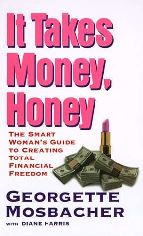9780060987473: It Takes Money, Honey