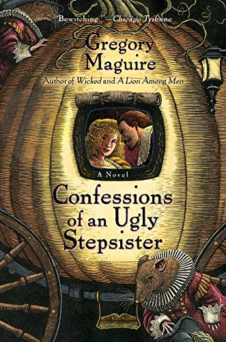 9780060987527: Confessions of an Ugly Stepsister: A Novel