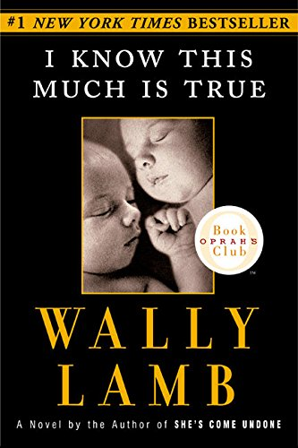 9780060987565: I Know This Much is True (Oprah's Book Club)