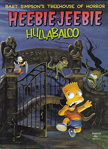 9780060987626: Bart Simpson's Treehouse of Horror Heebie-Jeebie Hullabaloo