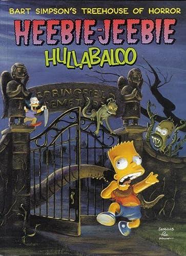 9780060987626: Bart Simpson's Treehouse of Horror Heebie-Jeebie Hullabaloo