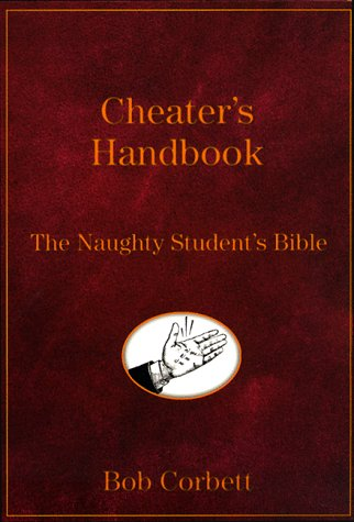 9780060988128: The Cheater's Handbook : The Naughty Student's Bible