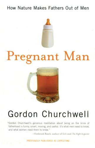 9780060988395: Pregnant Man: How Nature Makes Fathers Out of Men