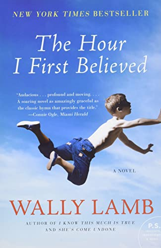 9780060988432: The Hour I First Believed