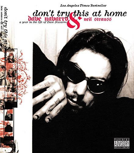 9780060988531: Don't Try This at Home: A Year in the Life of Dave Navarro