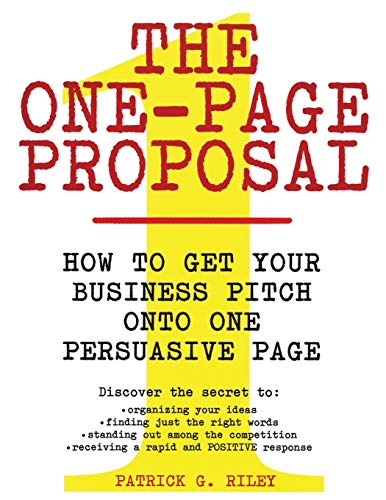 9780060988609: The One-Page Proposal: How to Get Your Business Pitch onto One Persuasive Page