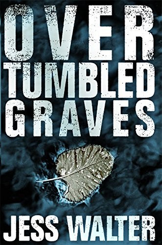 9780060988678: Over Tumbled Graves